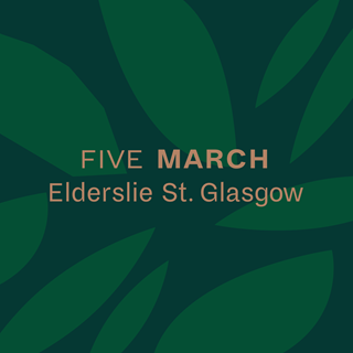 Five March - Glasgow