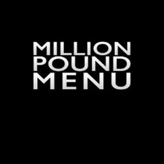 Million Pound Menu - Manchester