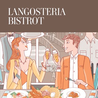 LANGOSTERIA BISTROT - Milano