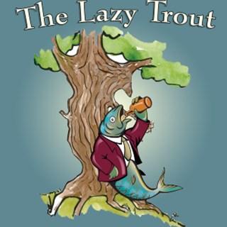The Lazy Trout - Leek