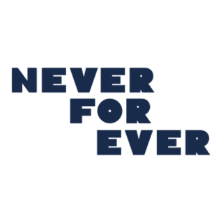 Never For Ever - London