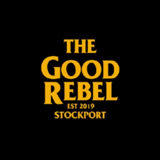 The Good Rebel - Stockport
