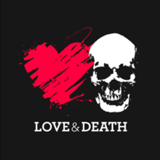 Love & Death  - Belfast