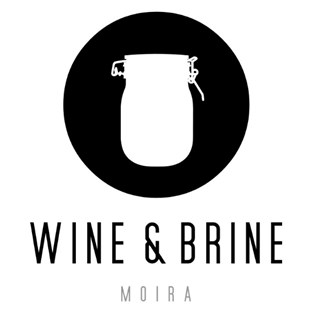 Wine and Brine - Moira