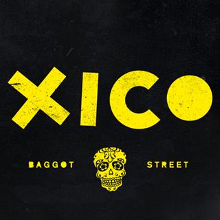 Xico - Dublin