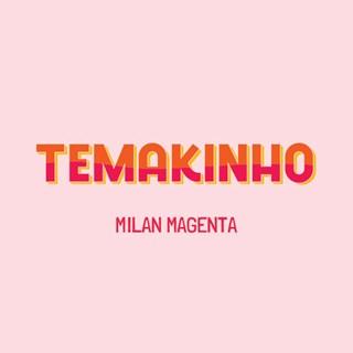Temakinho Milan Magenta - Milan